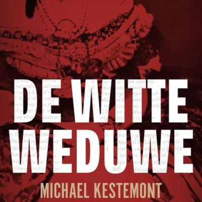 De witte weduwe – Michael Kestemont (nieuw)