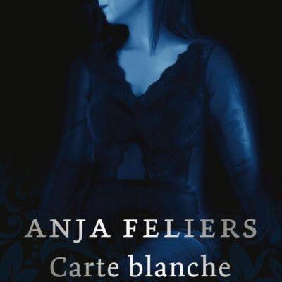 Carte blanche – Anja Feliers