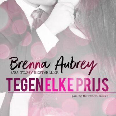 Tegen elke prijs – Brenna Aubrey (blogtour)