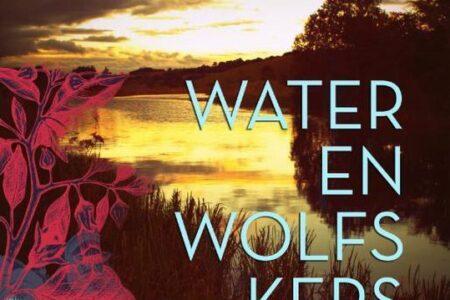 Water en wolfskers – Anke Verbraak