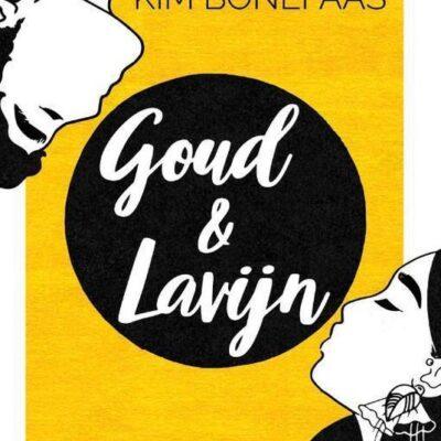 Goud & Lavijn – Kim Bonefaas