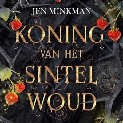 Koning van het Sintelwoud – Jen Minkman (blogtour)