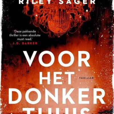 Voor het donker thuis – Riley Sager