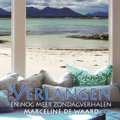 Nieuw: Verlangen, en nog meer zondagverhalen – Marceline de Waard