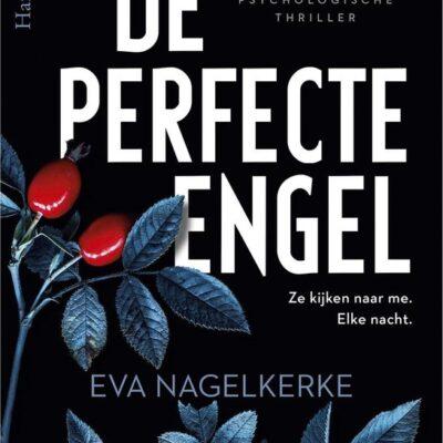 Nieuw: De perfecte engel – Eva Nagelkerke