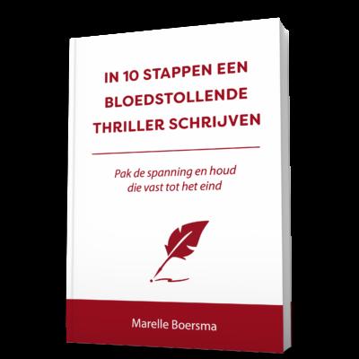 In 10 stappen een bloedstollende thriller schrijven – Marelle Boersma