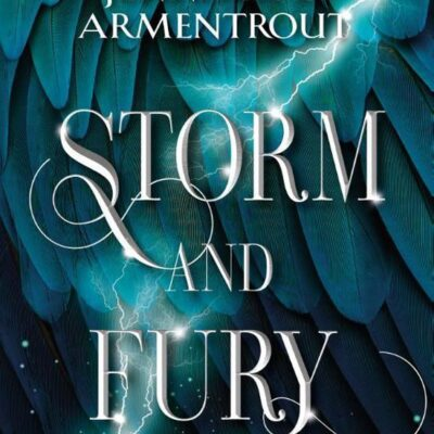 Storm and Fury – Jennifer L. Armentrout