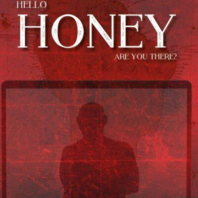 Binnenkort: Hello honey, are you there – Elly van Driel