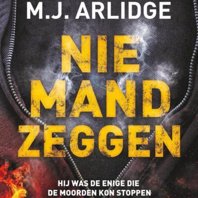 Niemand zeggen – M.J. Arlidge