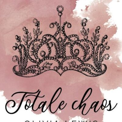Totale chaos – Olivia Lewis