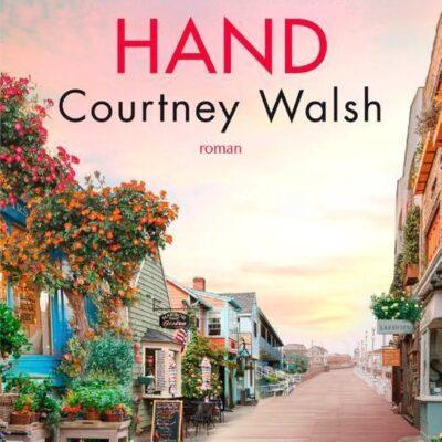 Pak mijn hand –  Courtney Walsh