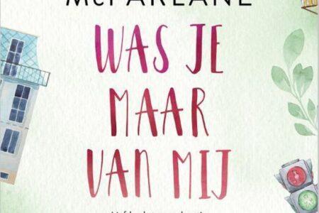 Was je maar van mij – Mhairi McFarlane