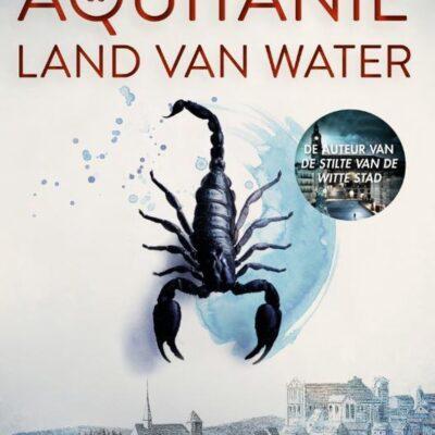 winactie:  Aquitanië: Land van water – Eva García Sáenz de Urturi GESLOTEN
