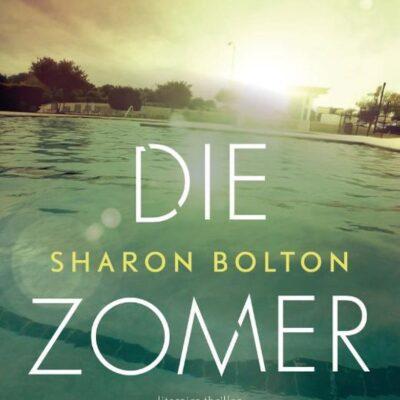 winactie: Die zomer – Sharon Bolton GESLOTEN